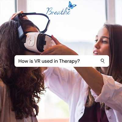 Breath-Therapies-How-is-Virtual-Reality-used-in-therapy