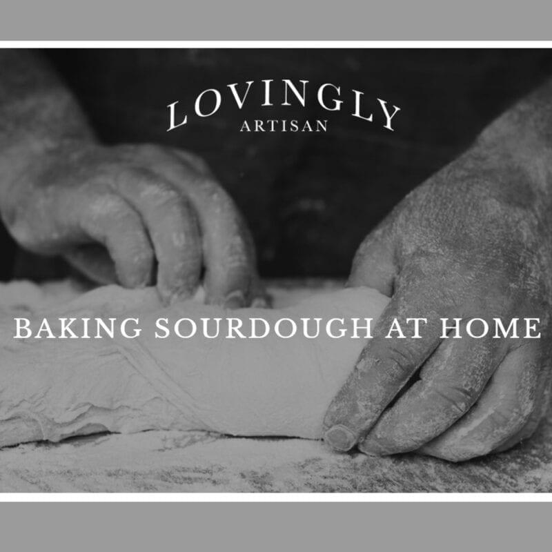 Baking-Soughdough-at-Home-by-Lovingly-Artisan