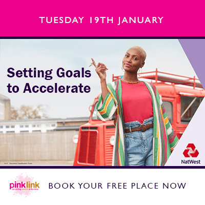 NatWest Setting Goals to Accelerate Business Builder with Pink Link business event for women in business