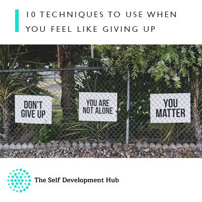 Pink-Link-Member-Blog-The-Self-Development-Hub-10-Techniques-to-use-when-you-feel-like-giving-up