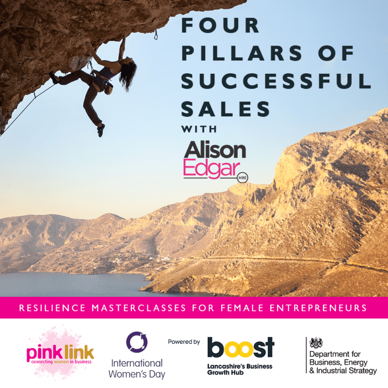 Pink Link and Boost Lancashire Resilience Masterclasses for women in business FOUR PILLARS OF SUCCESS with Alison Edgar MBE IWD