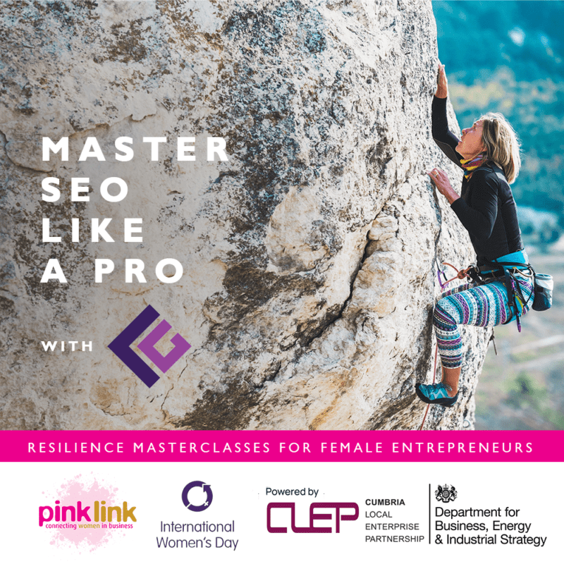 Pink Link and Cumbria LEP Resilience Masterclass for women in business Master SEO like a pro with Code Galaxy