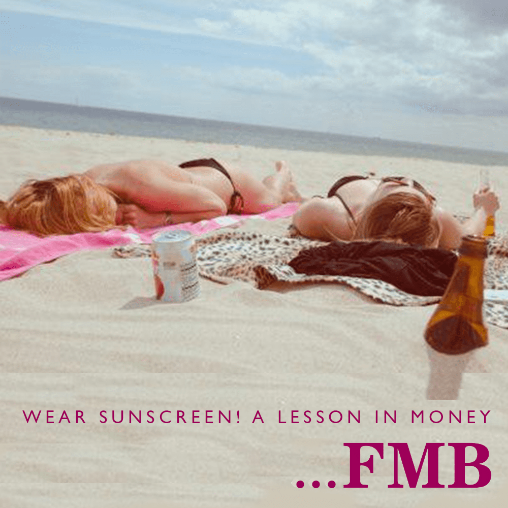 Wear Sunscreen A lesson in money by FMB Financial Management Bureau Pink-Link-Ladies-member blog